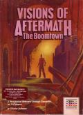 Visions of Aftermath: The Boomtown