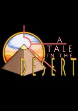 A Tale in the Desert