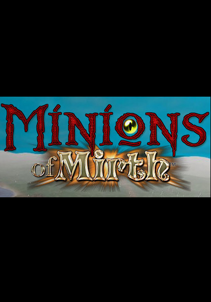 Minions Of Mirth. Minions of Mirth